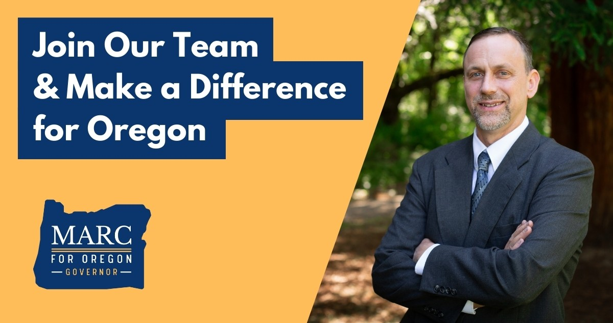 Join Our Team | Marc For Oregon Governor